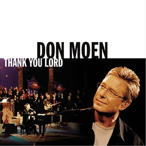 Don Moen sheet music from the album Thank You Lord