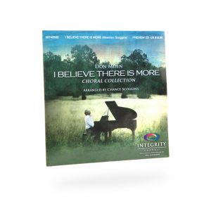 I Believe There Is More Choral Collection - CD