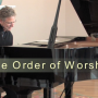 Leading Worship 101 - The Order of Worship