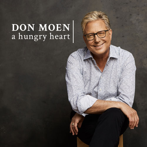 "Don Moen Releases New Single ""A Hungry Heart"""